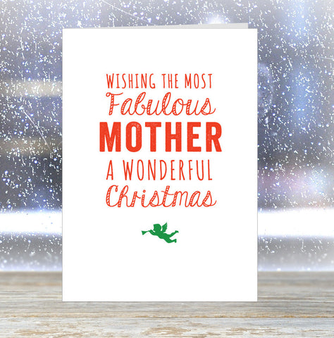 'Wishing The Most Fabulous Mother a Wonderful Christmas' Card