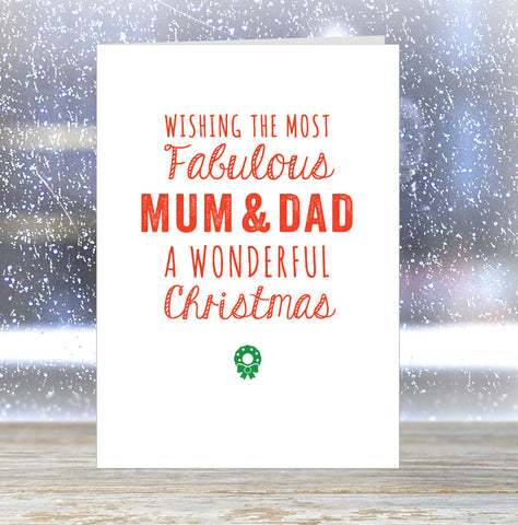 'Wishing The Most Fabulous Mum & Dad a Wonderful Christmas' Card