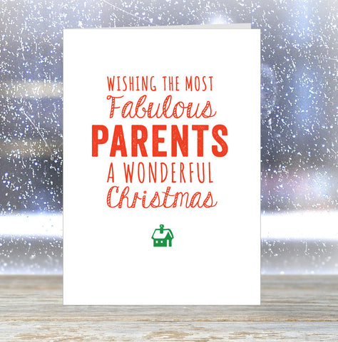 'Wishing The Most Fabulous Parents a Wonderful Christmas' Card