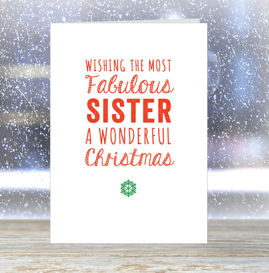 'Wishing The Most Fabulous Sister a Wonderful Christmas' Card