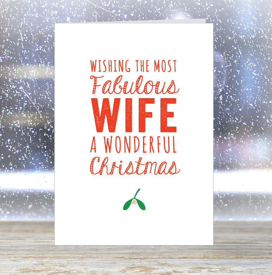 'Wishing The Most Fabulous Wife a Wonderful Christmas' Card