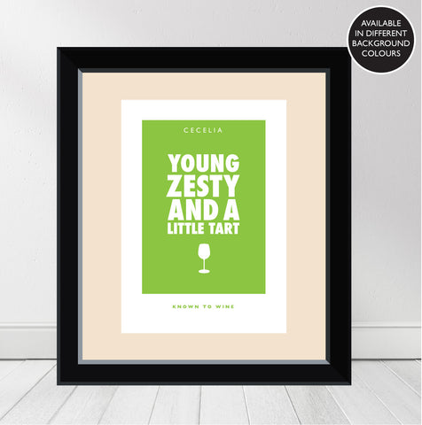 """Young, Zesty and a Little Tart"" Personalised 'Wine Character' Print"
