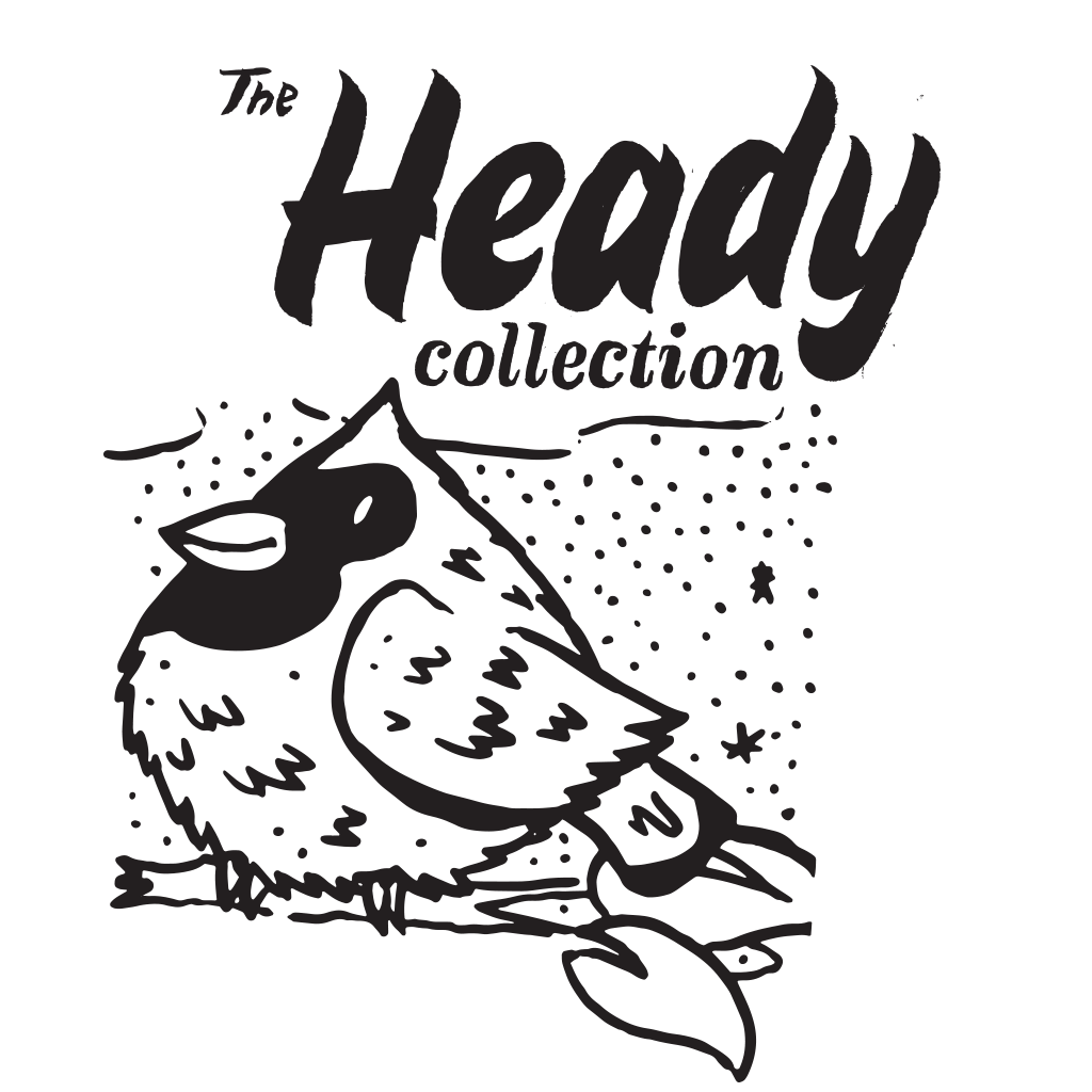 The Heady Collection