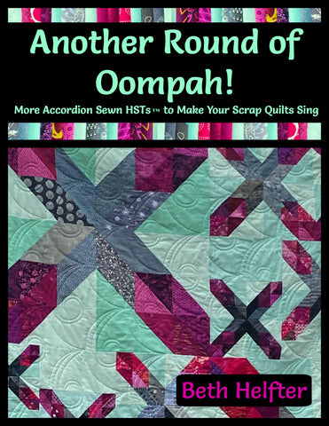 Another Round of Oompah! More Accordion Sewn HSTs to Make Your Scrap Quilts Sing