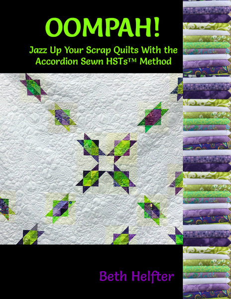 Oompah! Jazz up your scrap quilts with the Accordion Sewn HSTs™ method!