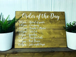 Order of the Day Wedding Sign
