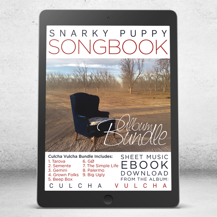 Culcha Vulcha COMPLETE - Snarky Puppy Songbook [eBook]