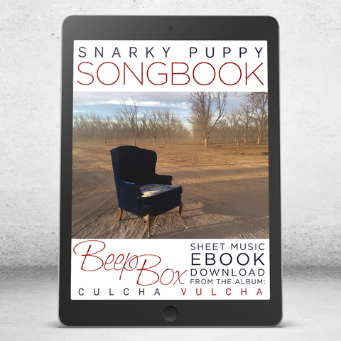 Beep Box - Snarky Puppy Songbook [eBook]