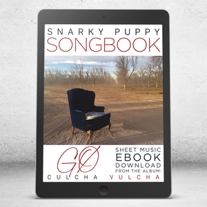 GØ - Snarky Puppy Songbook [eBook]