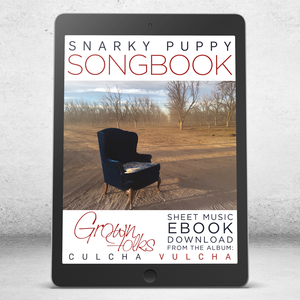 Grown Folks - Snarky Puppy Songbook [eBook]