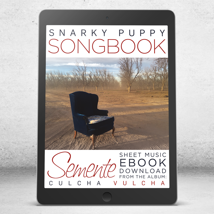 Semente - Snarky Puppy Songbook [eBook]