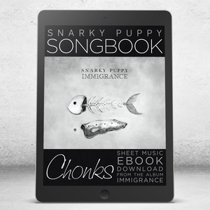 Chonks - Snarky Puppy Songbook [eBook]