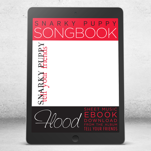 Flood - Snarky Puppy Songbook [eBook]
