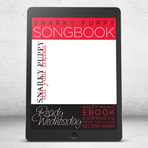 Ready Wednesday - Snarky Puppy Songbook [eBook]