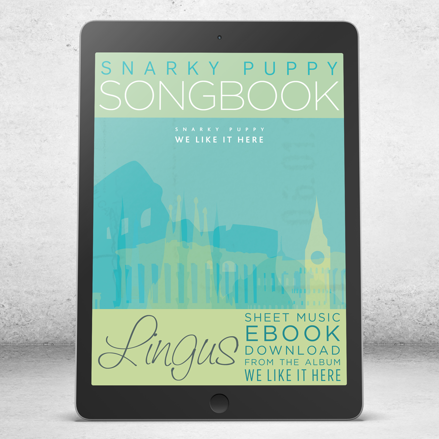 Lingus Snarky Puppy Songbook Ebook Snarky Puppy Official