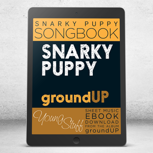 Young Stuff - Snarky Puppy Songbook [eBook]