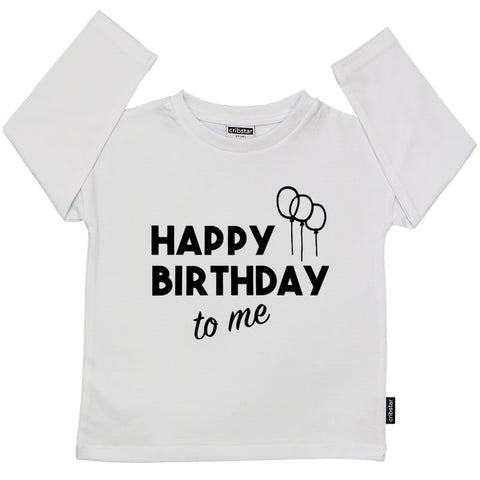 Happy Birthday To Me Long Sleeve Top - 2019 version