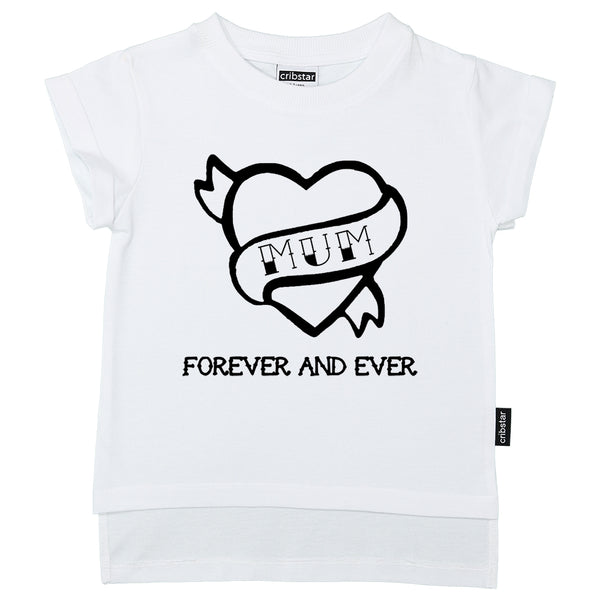 MUM Forever and Ever T-Shirt