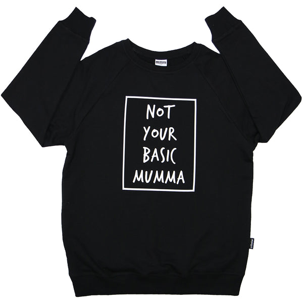 Not Your Basic Mumma Womens Sweatshirt