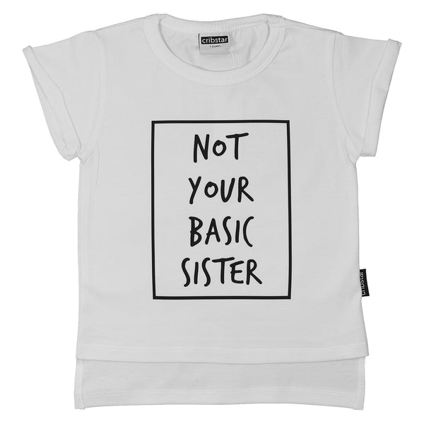 Not Your Basic Sister T-Shirt
