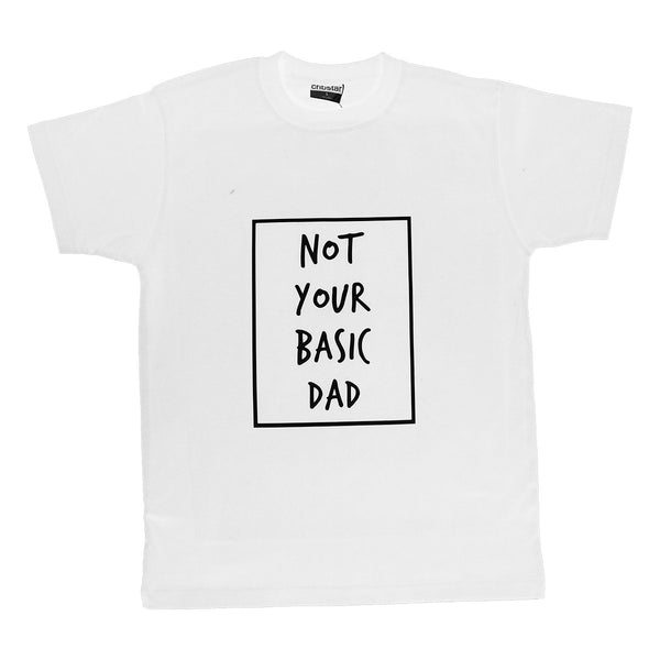 Not Your Basic Dad T-Shirt