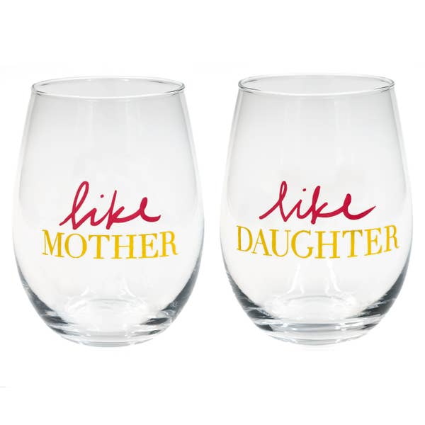 Stemless Wine Glass Set - Like Mother/ Like Daughter