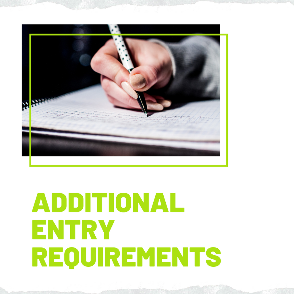 Additional Entry Requirements