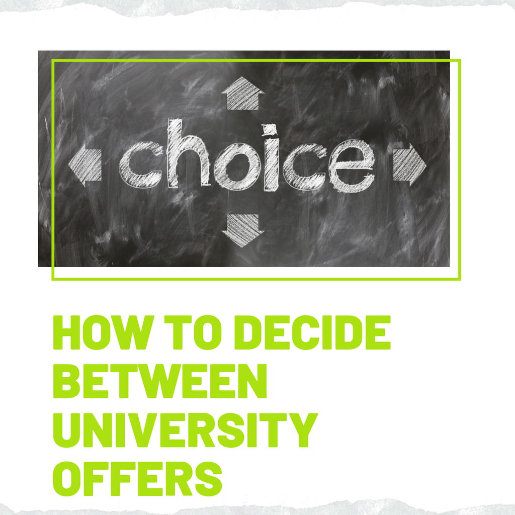 How to decide between university offers