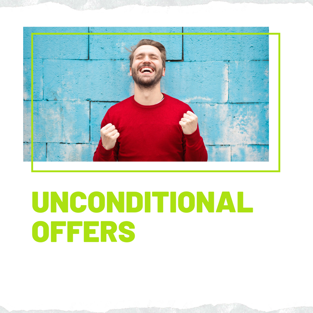 Unconditional Offers