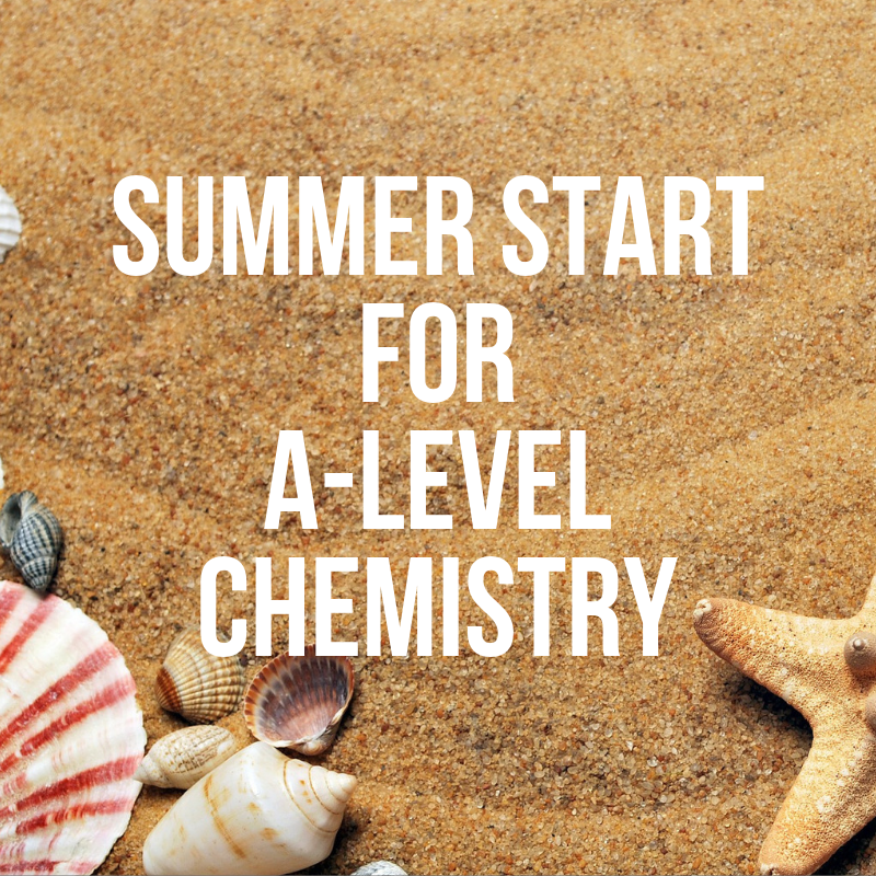 Summer Start for A-Level Chemistry