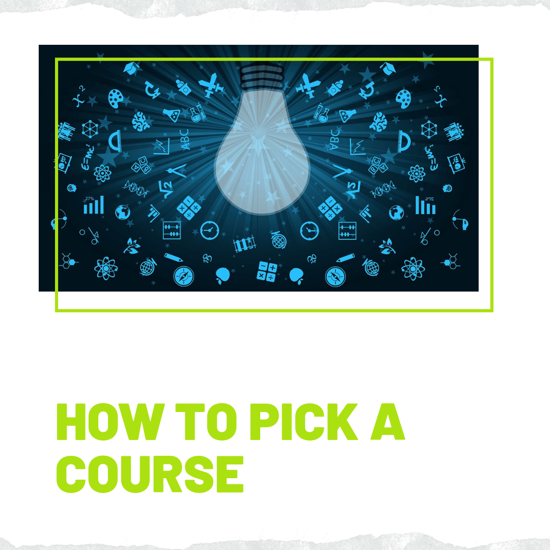 How to pick a course