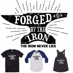 Forged by the Iron weightlifting shirts