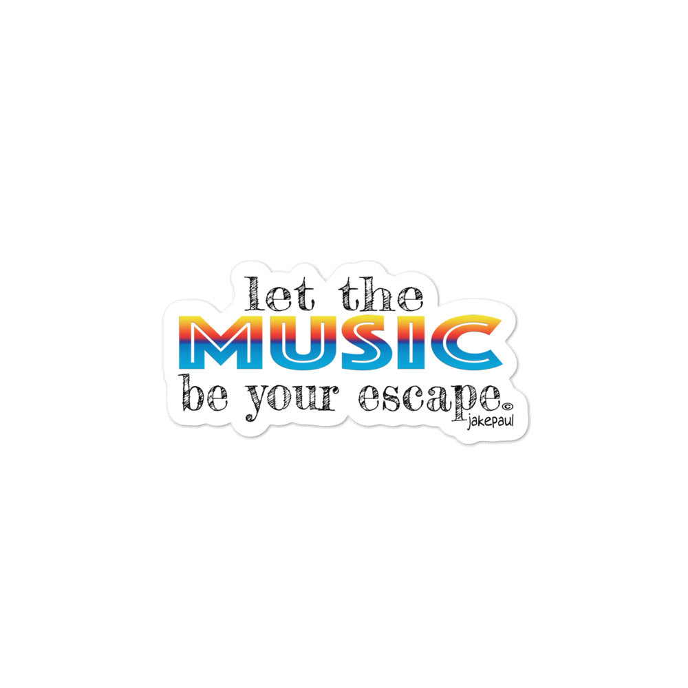 Let the Music Be Your Escape by Jake Paul Bubble-free Stickers