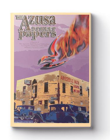 The Azusa Street Papers