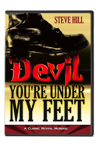 Devil, You're Under My Feet