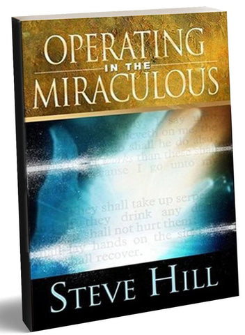 Operating In The Miraculous