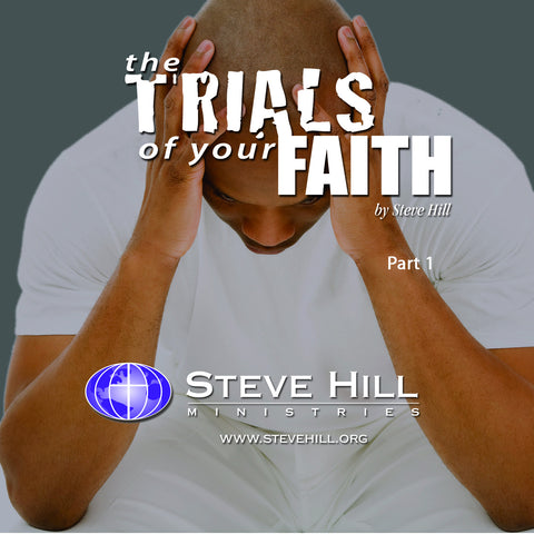 Trials of Your Faith