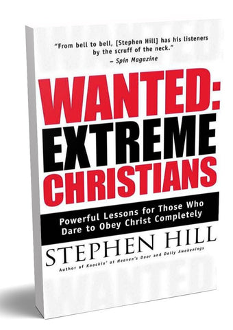 WANTED: Extreme Christians