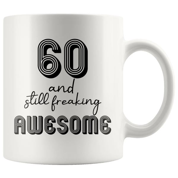 Damn! I Make 60 And Still Looking Good - 60th Birthday Coffee Mug - Great Gift For Men and Women Celebrating 60 Years Old Birthday - SPCM