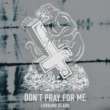 Don't Pray For Me Tee - Grey Tie Dye