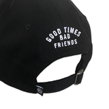 Good Times Bad Friends Daddy Hat