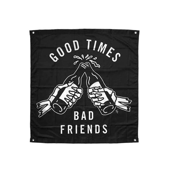 Good Times Bad Friends Flag Banner | Lurking Class by Sketchy Tank