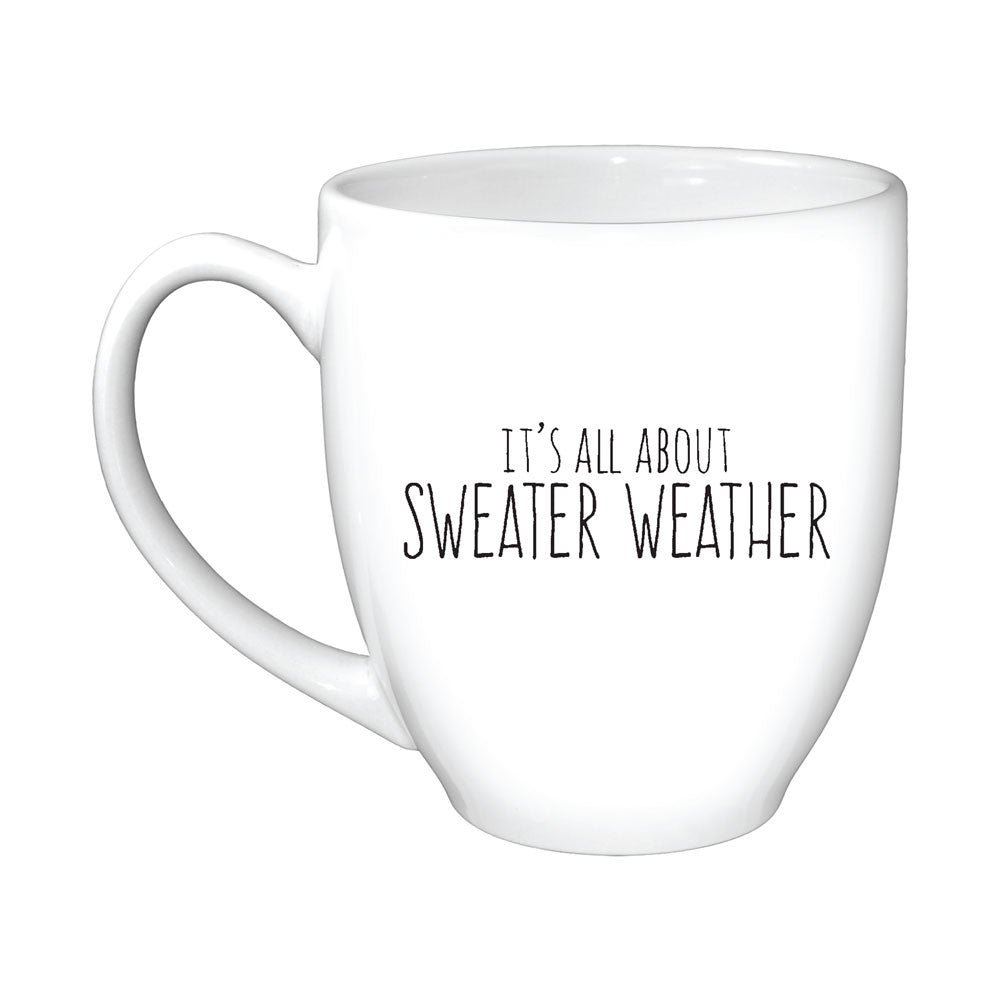 It\'s All About Sweater Weather Mug