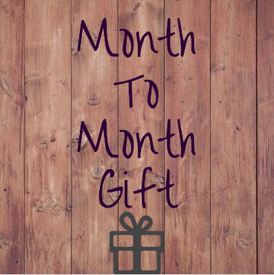 Month-To-Month Gift Subscription