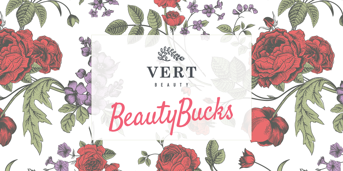 VERT Beauty Bucks Rewards