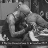 7 Tattoo Conventions to Attend in 2017