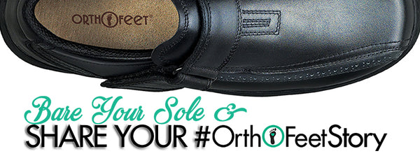 Bare Your Sole. your #OrthofeetStory for chance to WIN FREE SHOES