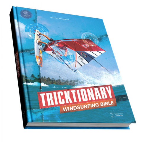 Tricktionary - the Windsurfing Bible