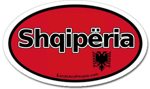 Albania Shqipëria in Albanian Car Bumper Sticker Decal Oval - Lands & People