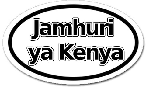 Jamhuri ya Kenya Republic of Kenya in Kiswahili Car Bumper Sticker